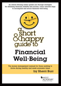 A Short and Happy Guide to Financial Well Being