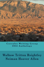 Corrales Writing Group 2014 Anthology150